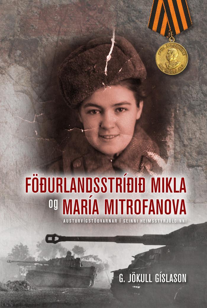 Föðurlandsstríðið mikla og María Mitrifanova