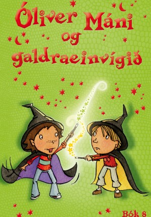 Óliver Máni og galdraeinvígið