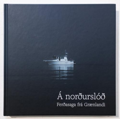 Á norðurslóð - ferðasaga frá Grænlandi