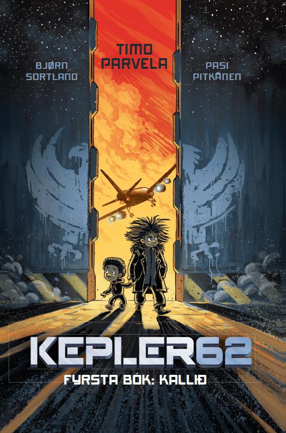 Kepler 62 Fyrsta bók: Kallið