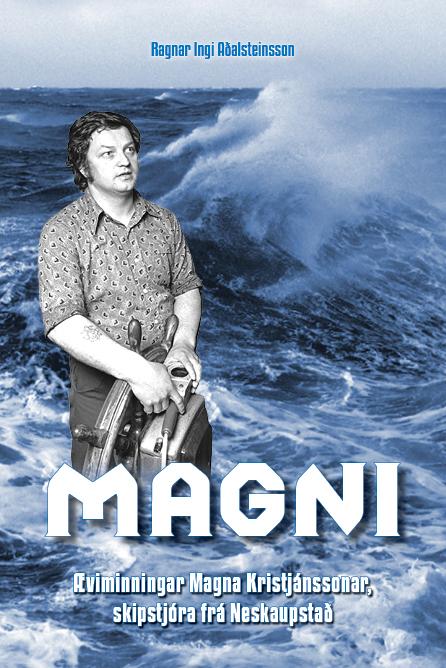 Magni - ævisaga Magna Kristjánssonar skipstjóra frá Neskaupstað