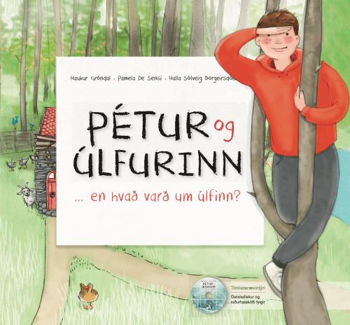 Pétur og úlfurinn… en hvað varð um úlfinn? - með geisladiski