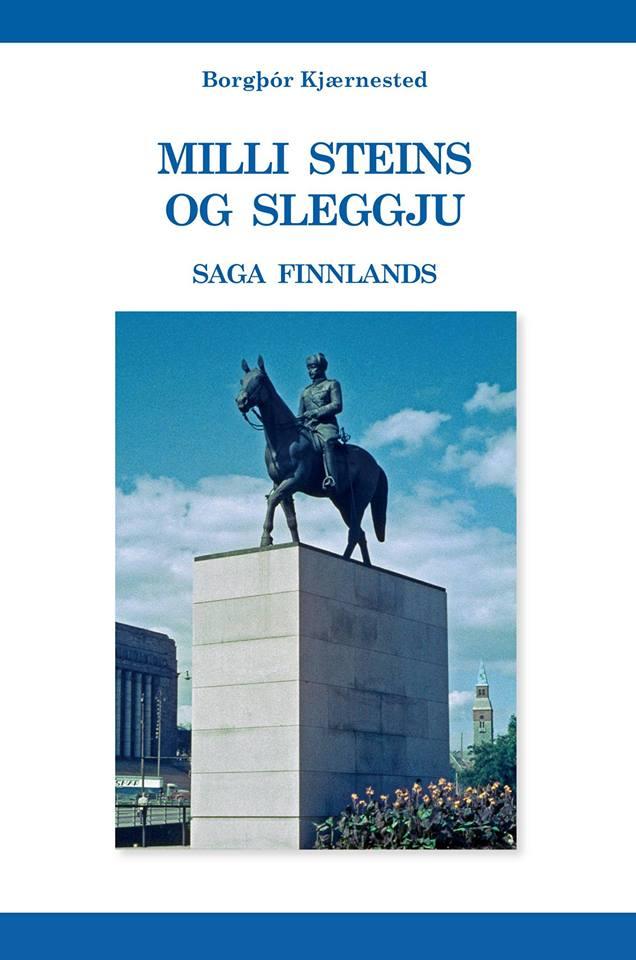 Milli steins og sleggju - Saga Finnlands