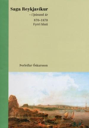 Saga Reykjavikur- Þorleifur Óskarsson