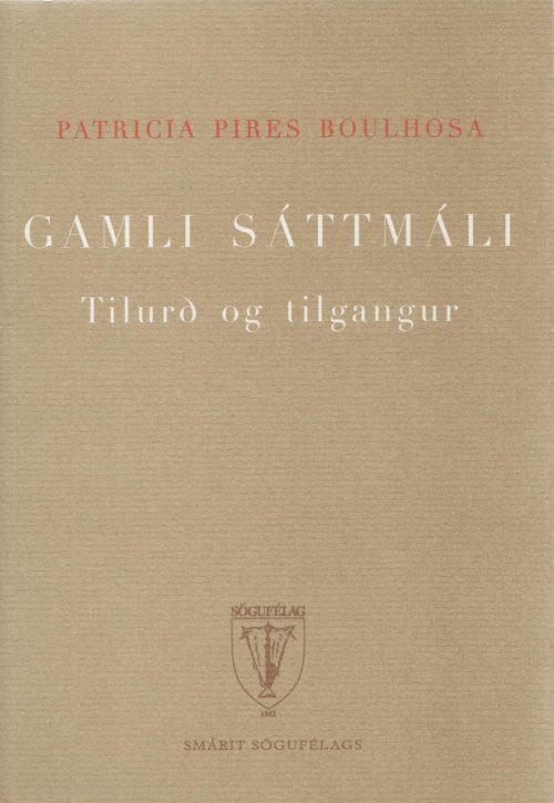 Gamli sáttmáli: Tilurð og tilgangur