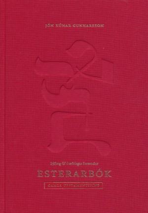 Esterarbók - þýðing og fræðilegar forsendur
