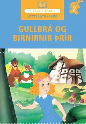Gullbrá og birnirnir þrír - léttlestrarbók