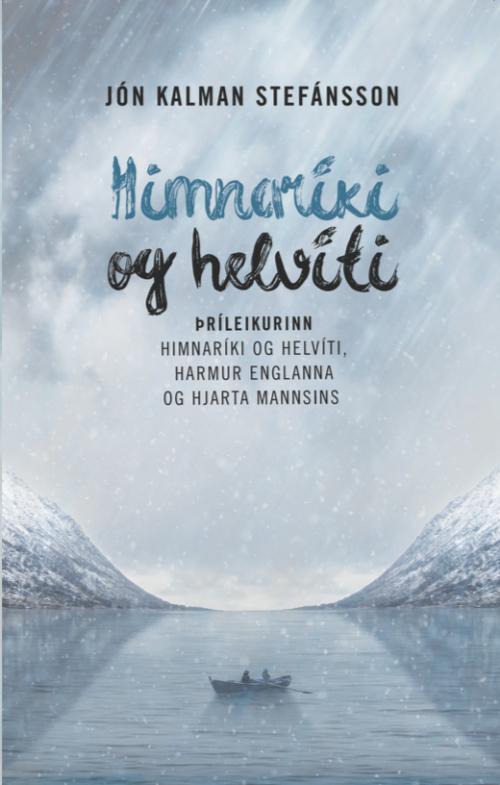 Himnaríki og helvíti - þríleikurinn