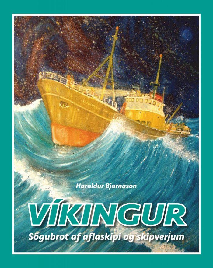 Víkingur - sögubrot af aflaskipi og skipverjum