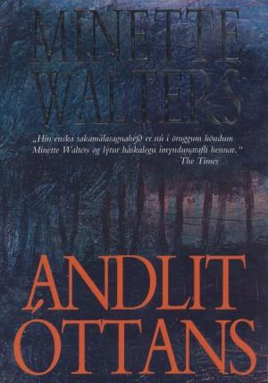 Andlit óttans - Minette Walters