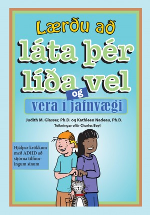 Lærðu að láta þér líða vel og vera í jafnvægi