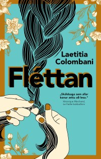 Fléttan - Laetitia Colombani