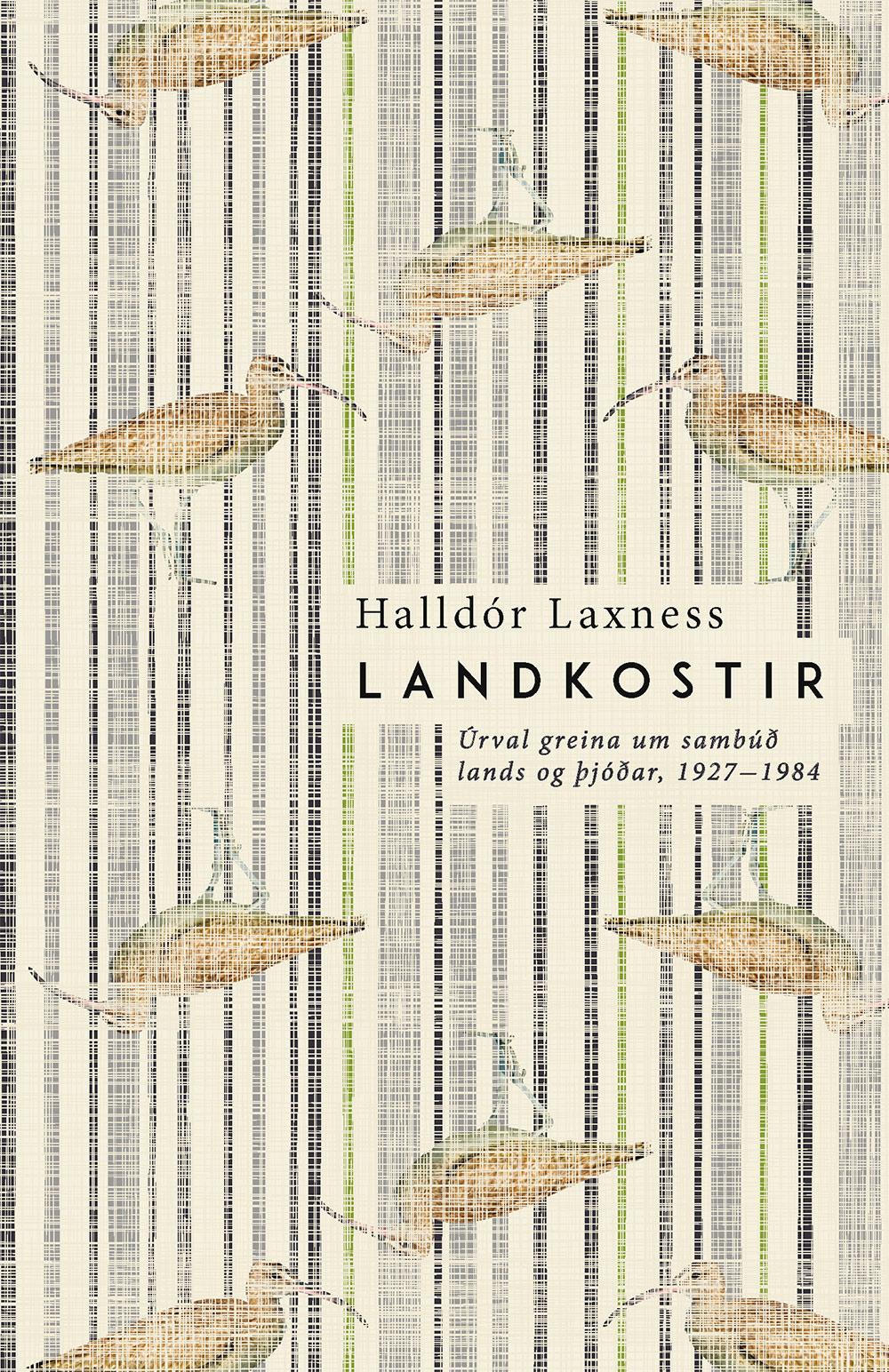 Halldór Laxness – líf í skáldskap