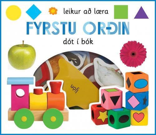 Fyrstu orðin: leikur að læra - dót í bók