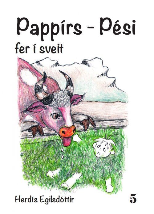 Pappírs-Pési fer í sveit: Pappírs-Pési #5