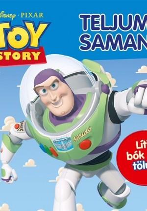 Toy story - teljum saman