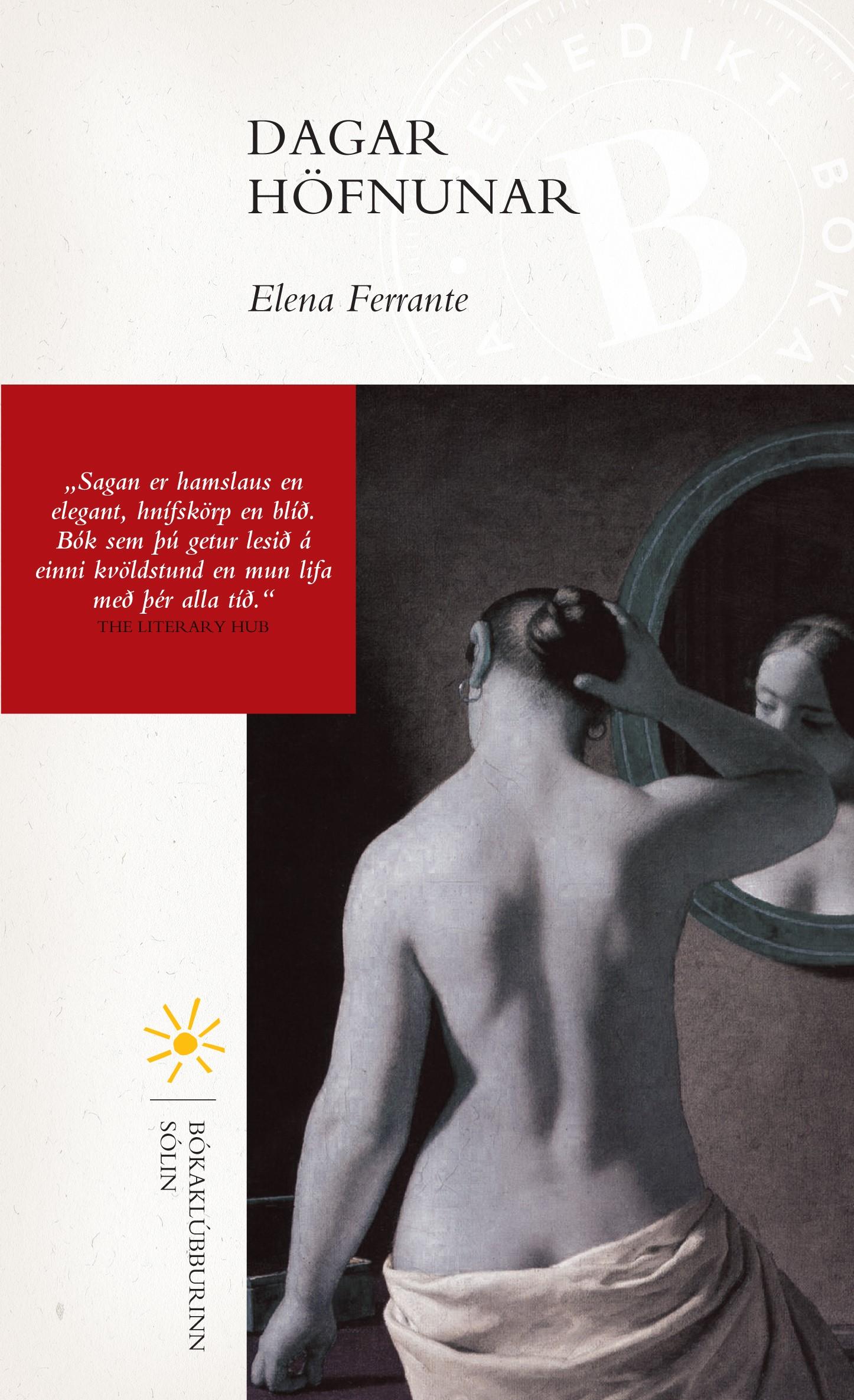Dagar höfnunar - Elena Ferrante - Forlagið bókabúð 2f8258e65d720