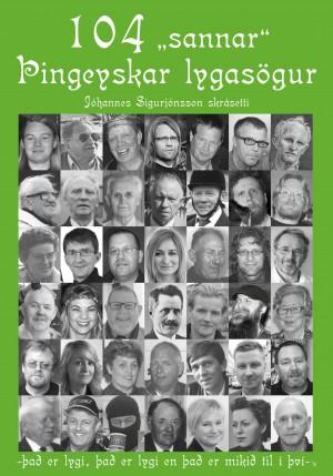 """104 """"sannar"""" Þingeyskar lygasögur"""
