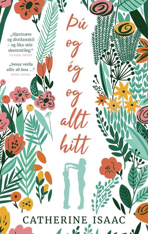 Þú og ég og allt hitt: Catherine Isaac