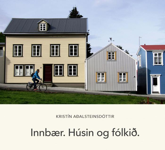 Innbær - Húsin og fólkið