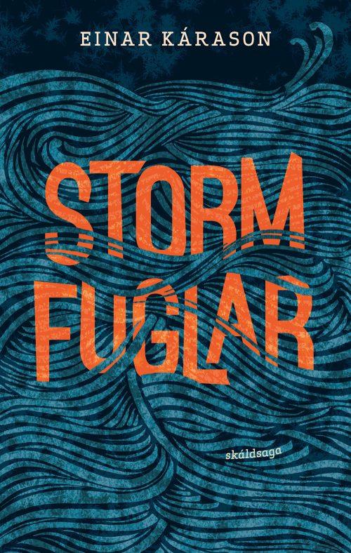 Stormfuglar - Einar Kárason