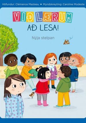 Við lærum að lesa! - Nýja stelpan