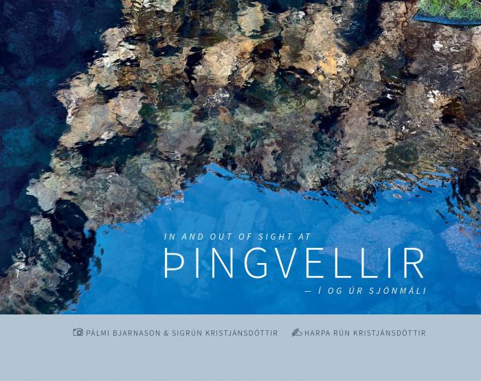 Þingvellir: í og úr sjónmáli