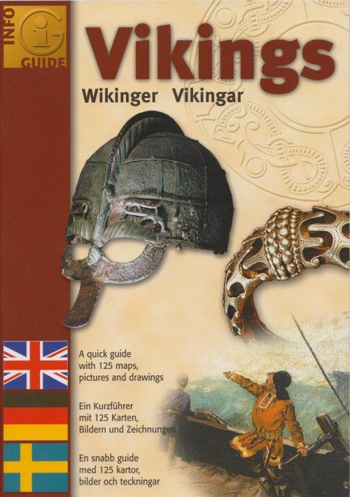 Vikings / Wikinger / Vikingar