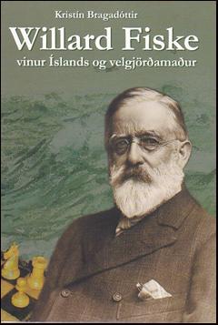 Willard Fiske - vinur Íslands og velgjörðarmaður