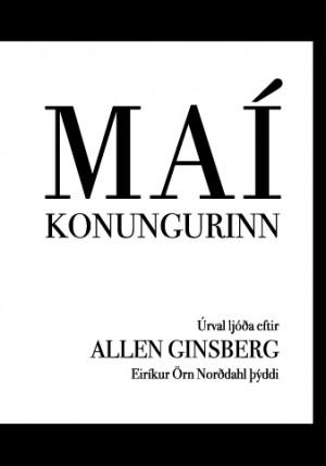 Maíkonungurinn: úrvalsljóð