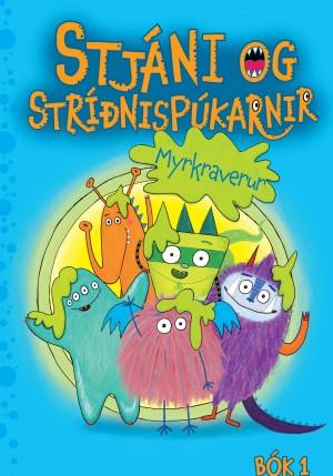 Stjáni og stríðnispúkarnir: Myrkraverur #1