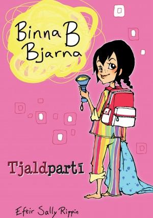 Binna B Bjarna - Tjaldpartí