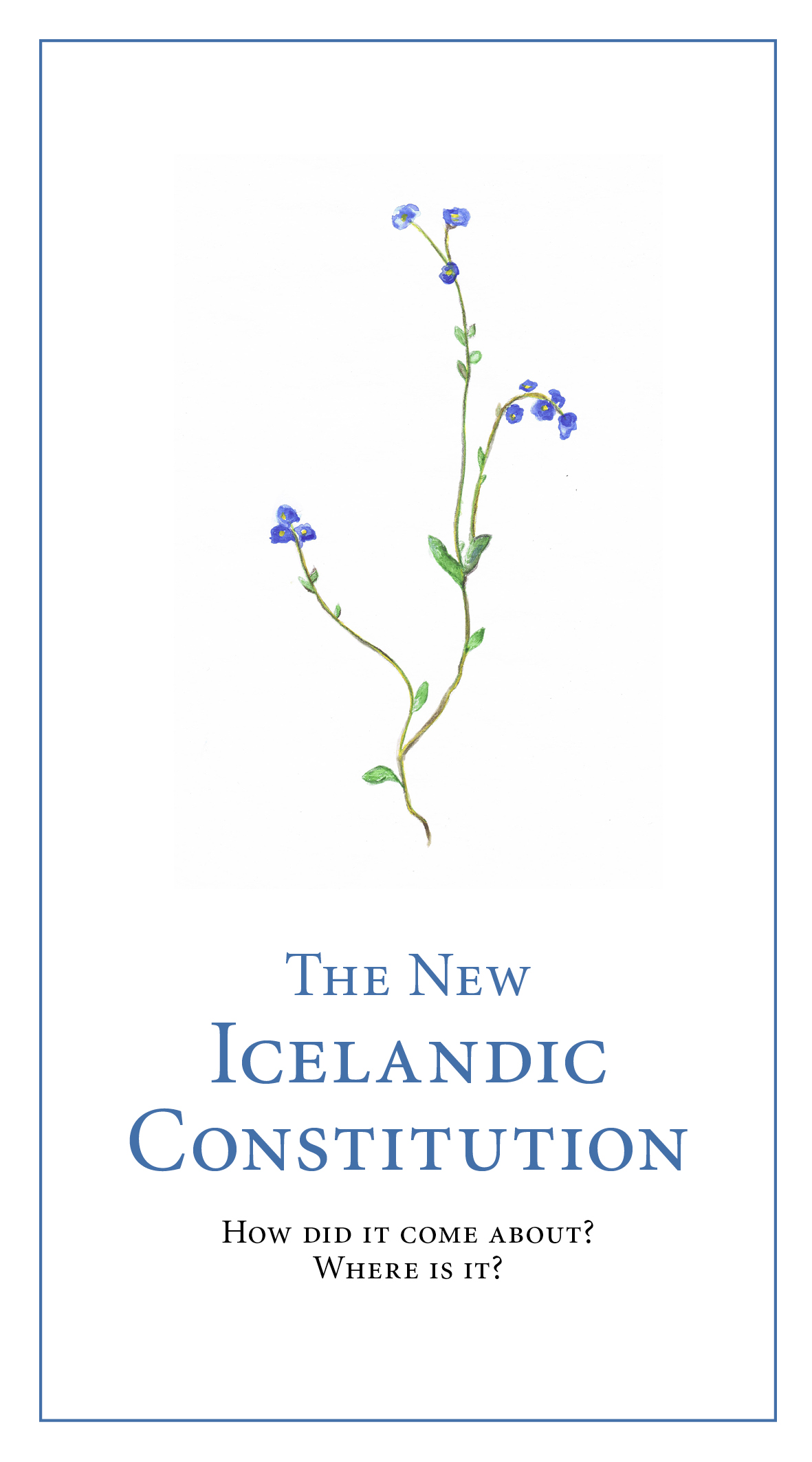 The New Icelandic Constitution: How did it come about? Where is it?