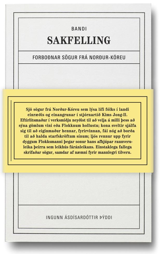 Sakfelling: forboðnar sögur frá Norður-Kóreu