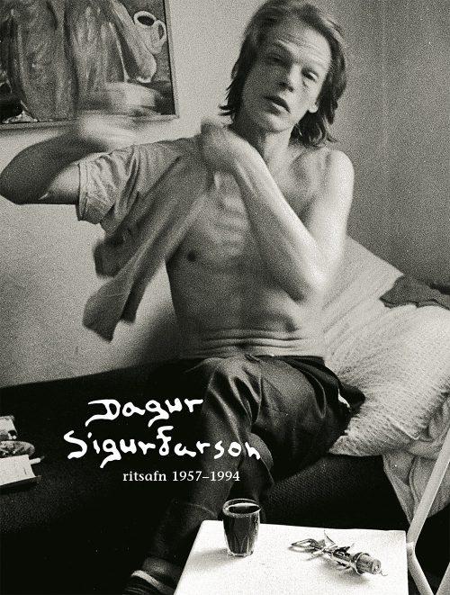Dagur Sigurðarson: ritsafn 1957-1994