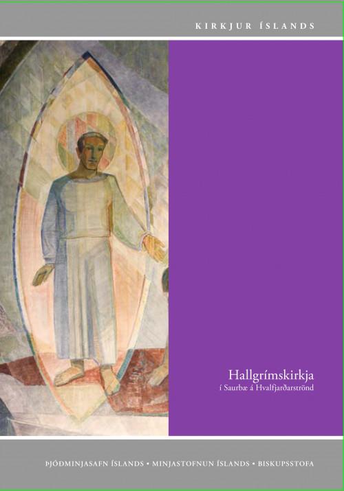 Kirkjur Íslands: 30. bindi - Hallgrímskirkja í Saurbæ á Hvalfjarðarstönd