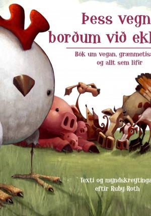 Þess vegna borðum við ekki dýr