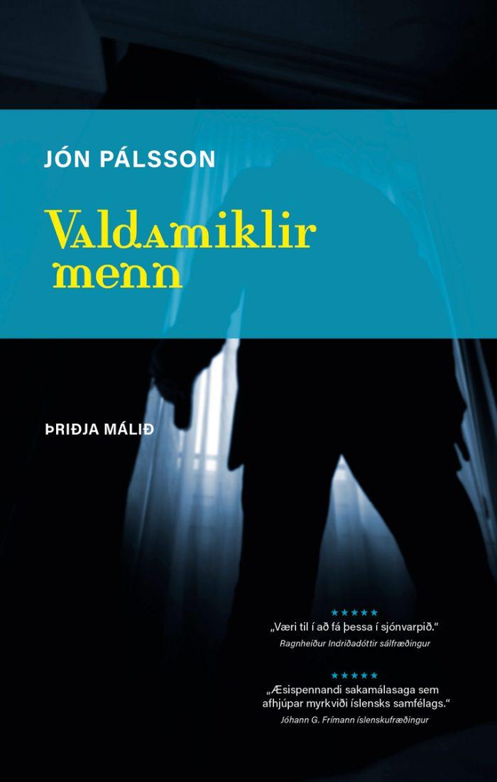 Þriðja málið: Valdamiklir menn #1