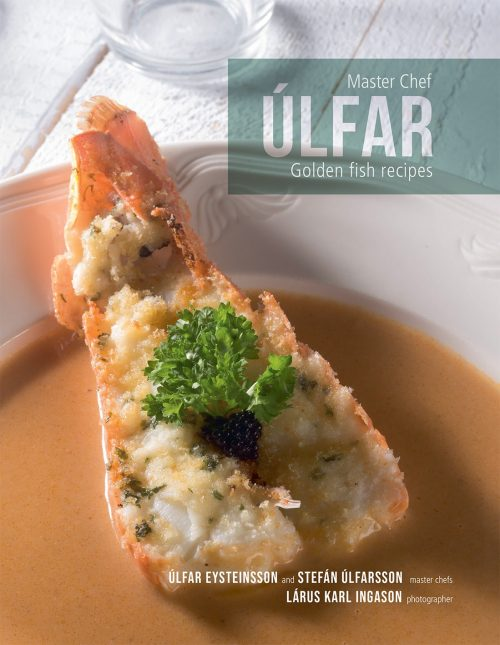 Master chef Úlfar - Golden Fish Recipes