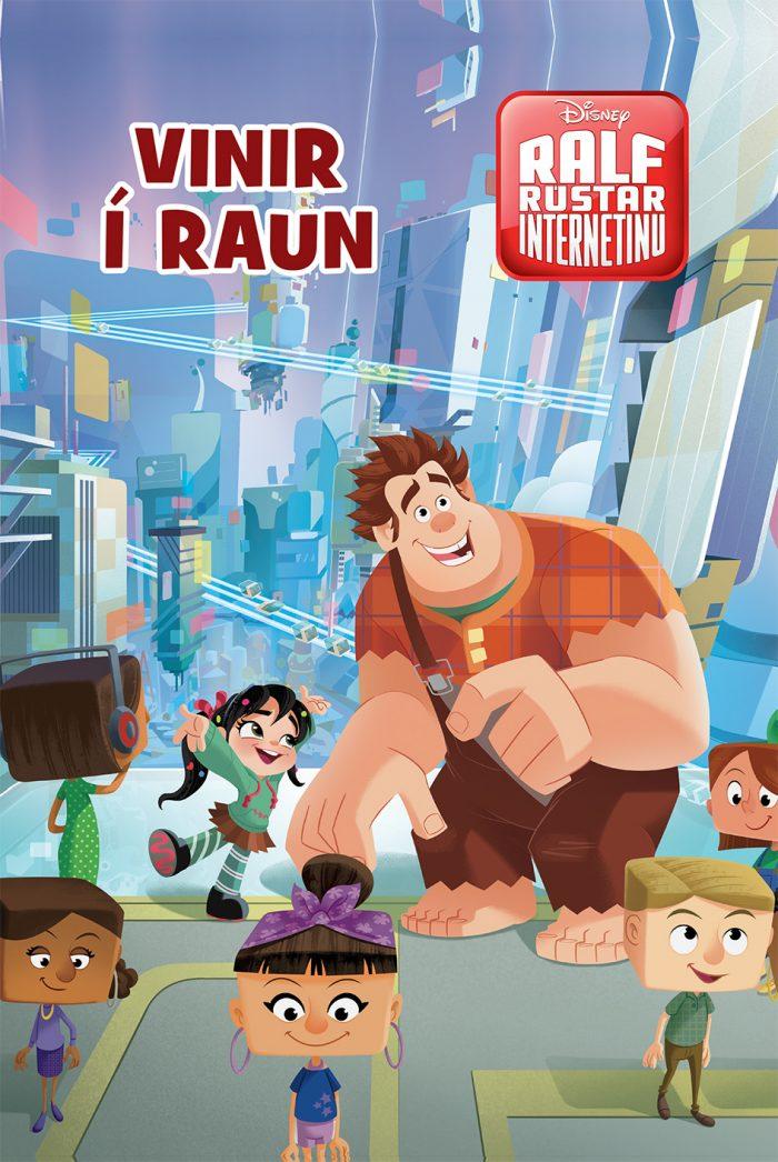 Ralf rústar Internetinu - Vinir í raun