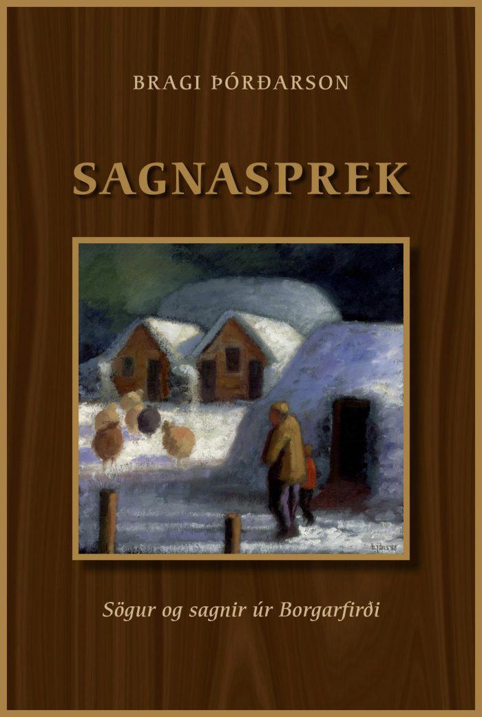 Sagnasprek: Sögur og sagnir úr Borgarfirði