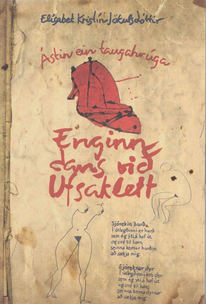 Enginn dans við Ufsaklett: Ástin ein taugahrúga