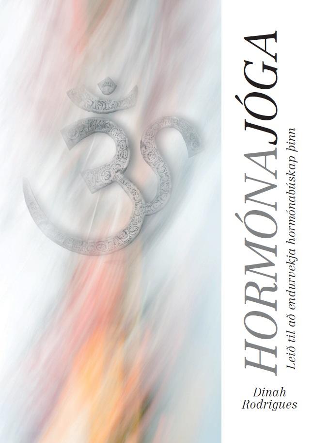 Hormónajóga - leið til að endurvekja hormónabúskap þinn