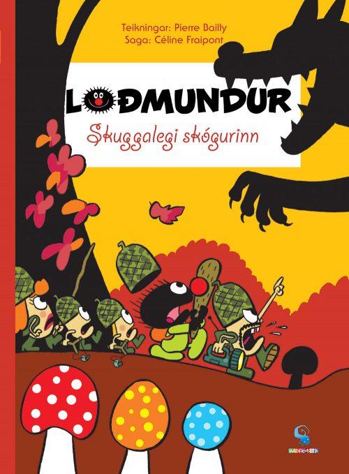 Loðmundur 8: Skuggalegi skógurinn