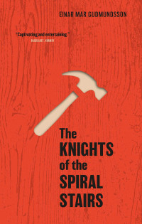 The Knights of the Spiral Stairs