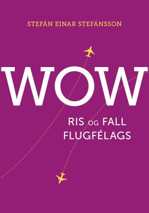 WOW – ris og fall flugfélags