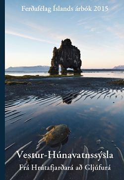 Árbók 2015 Vestur-Húnavatnssýsla frá Hrútafjarðará að Gljúfurá