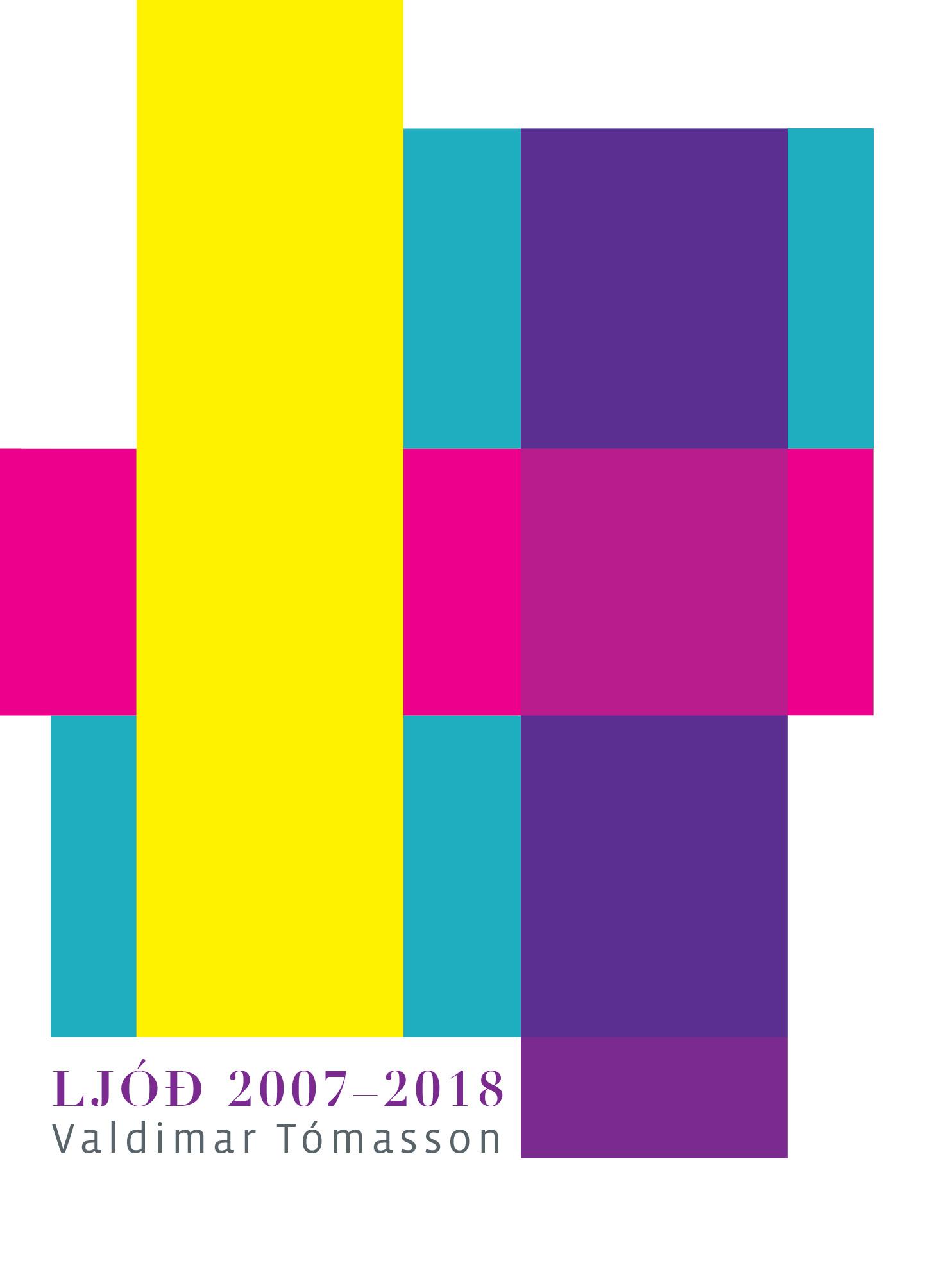 Ljóð 2007-2018 Valdimar Tómass