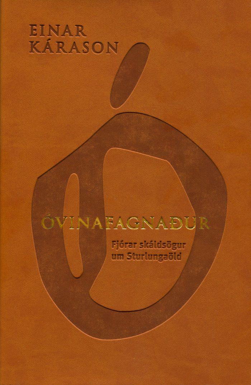 Óvinafagnaður - Fjórar skáldsögur um Sturlungaöld