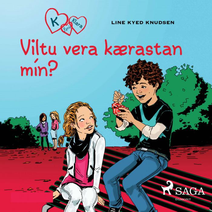 K fyrir Klara 2 – Viltu vera kærastan mín?